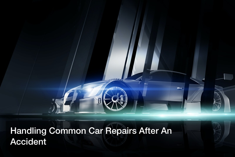 Handling Common Car Repairs After An Accident