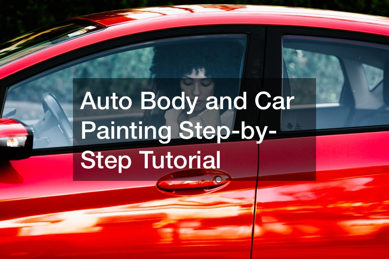 Auto Body and Car Painting Step-by-Step Tutorial