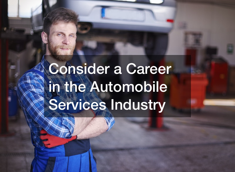Consider a Career in the Automobile Services Industry